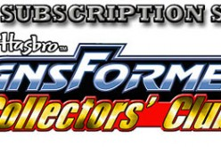 The Transformers Collectors' Club FSS Shipping Late June 2013
