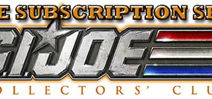 G.I. Joe Collectors' Club Figure Subscription Service 3.0 Deadline Is July 1st