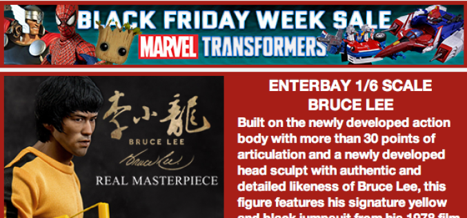BBTS News: Black Friday, Bruce Lee, Star Wars, Transformers, Alien, Ghostbusters, Game Of Thrones & More