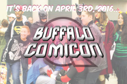 Buffalo Comicon Returns On April 3rd, 2016
