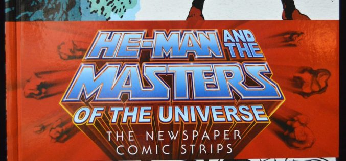He-Man And The Masters Of The Universe Newspaper Comic Strips Book Review
